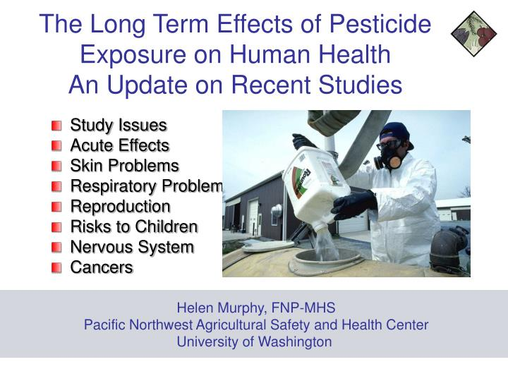 the long term effects of pesticide exposure on human health an update on recent studies n.