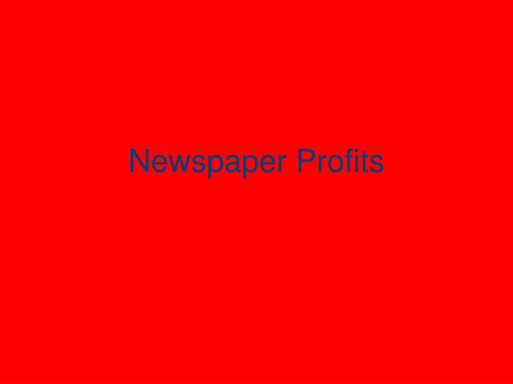 newspaper profits l.