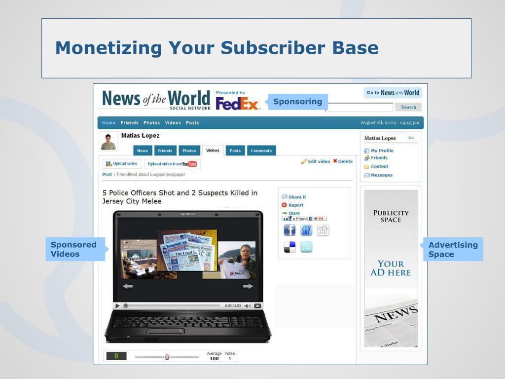 Monetizing Your Subscriber Base