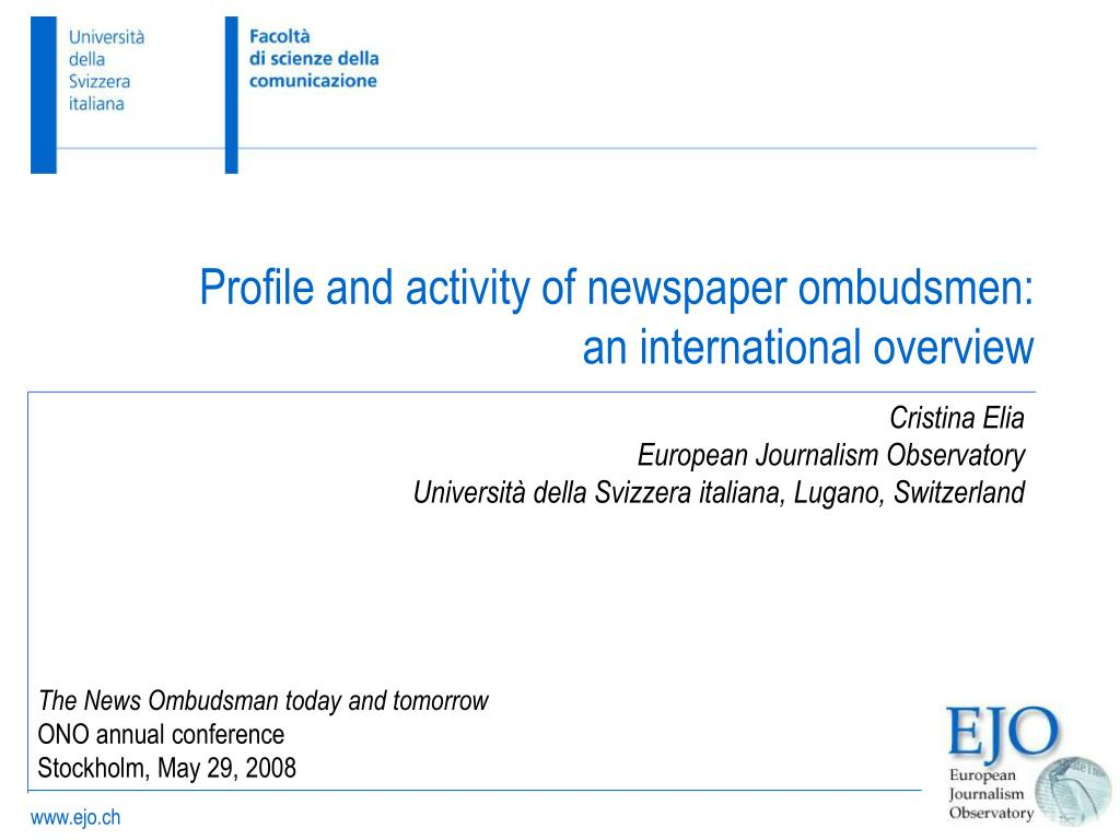 the news ombudsman today and tomorrow ono annual conference stockholm may 29 2008 l.