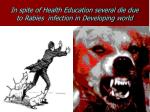 in spite of health education several die due to rabies infection in developing world