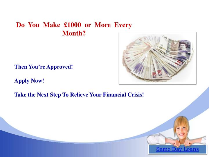 Do  You  Make  £1000  or  More  Every  Month?