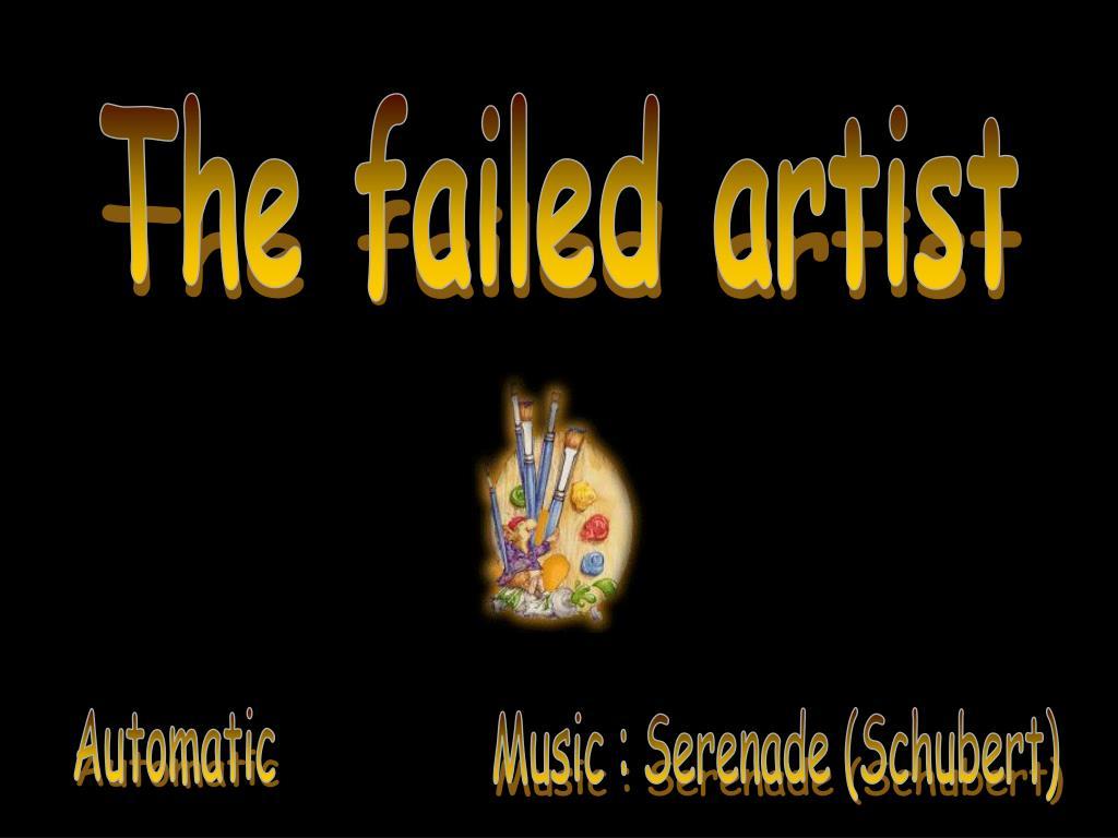The failed artist