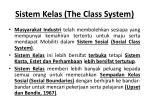 sistem kelas the class system
