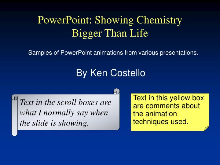 powerpoint showing chemistry bigger than life n.