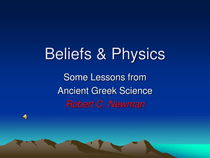 Beliefs physics