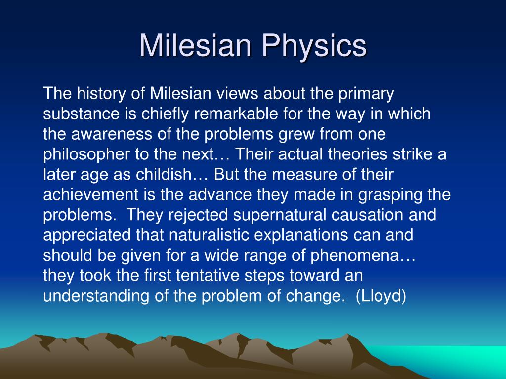 Milesian Physics