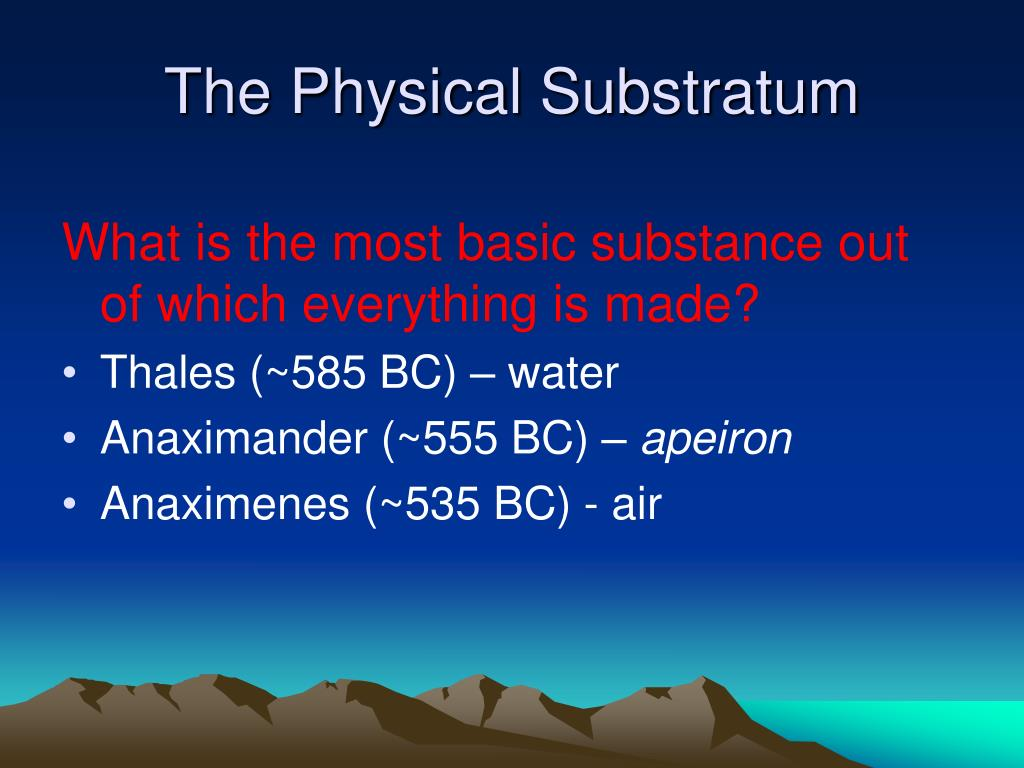 The Physical Substratum
