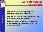 let s revisit the brainstorm