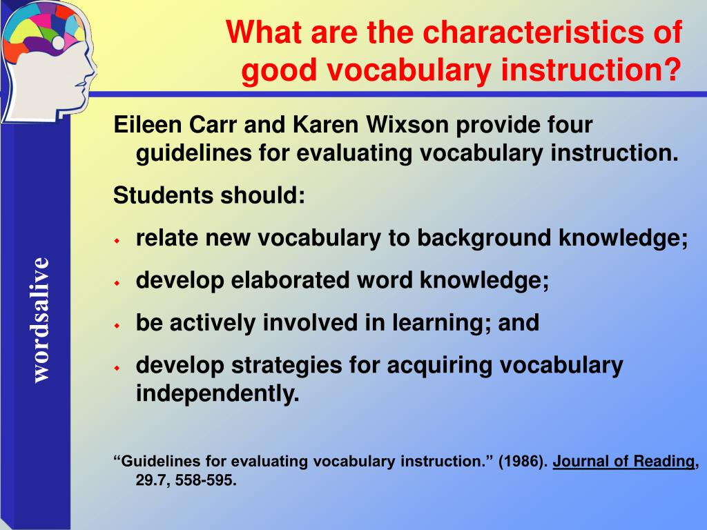 What are the characteristics of good vocabulary instruction?