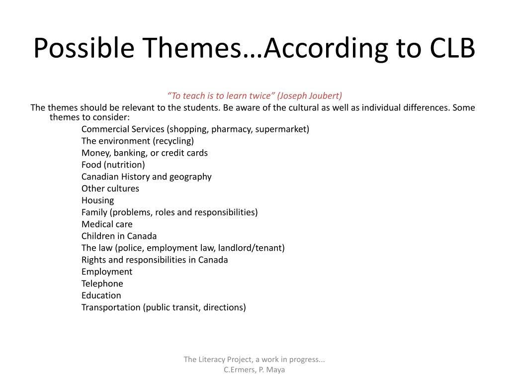 Possible Themes…According to CLB