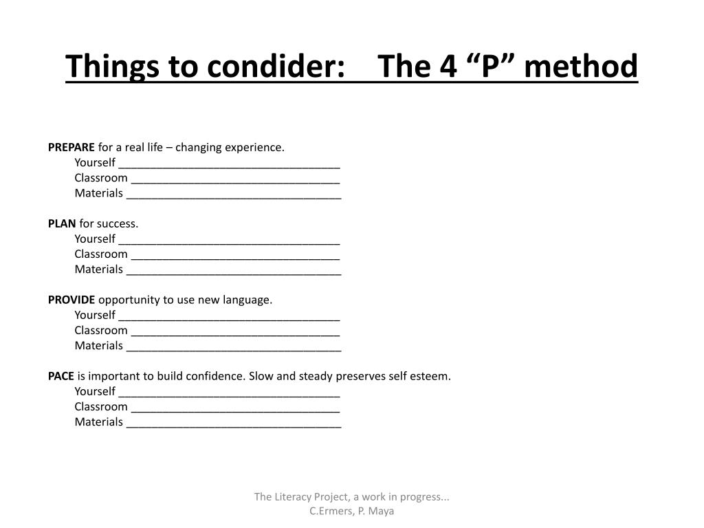 "Things to condider:    The 4 ""P"" method"