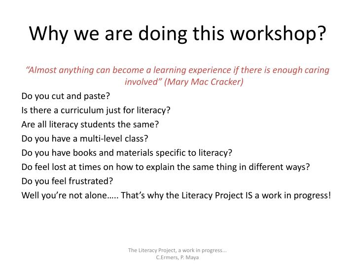 Why we are doing this workshop