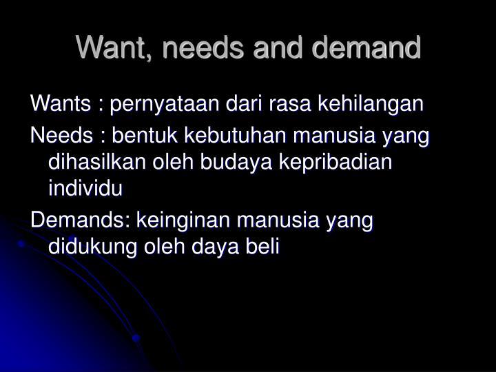 needs wants demands