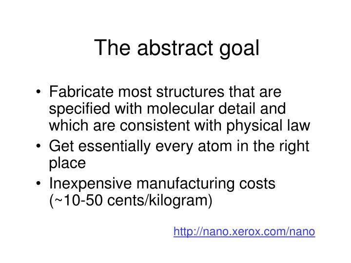 The abstract goal