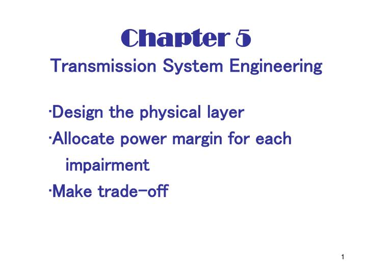 chapter 5 transmission system engineering n.