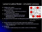 larson s lattice model simulation process