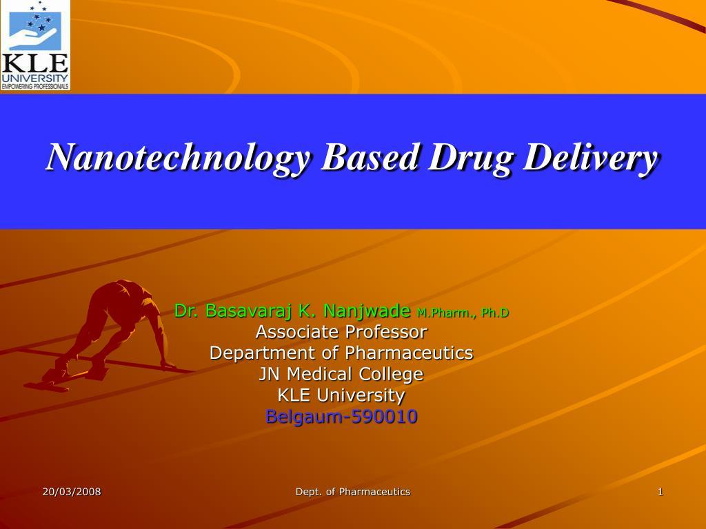 nanotechnology based drug delivery l.