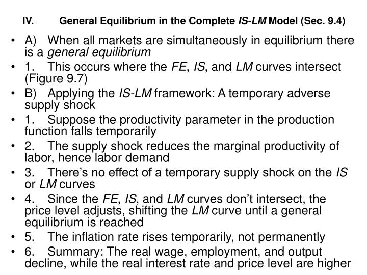 IV.	General Equilibrium in the Complete