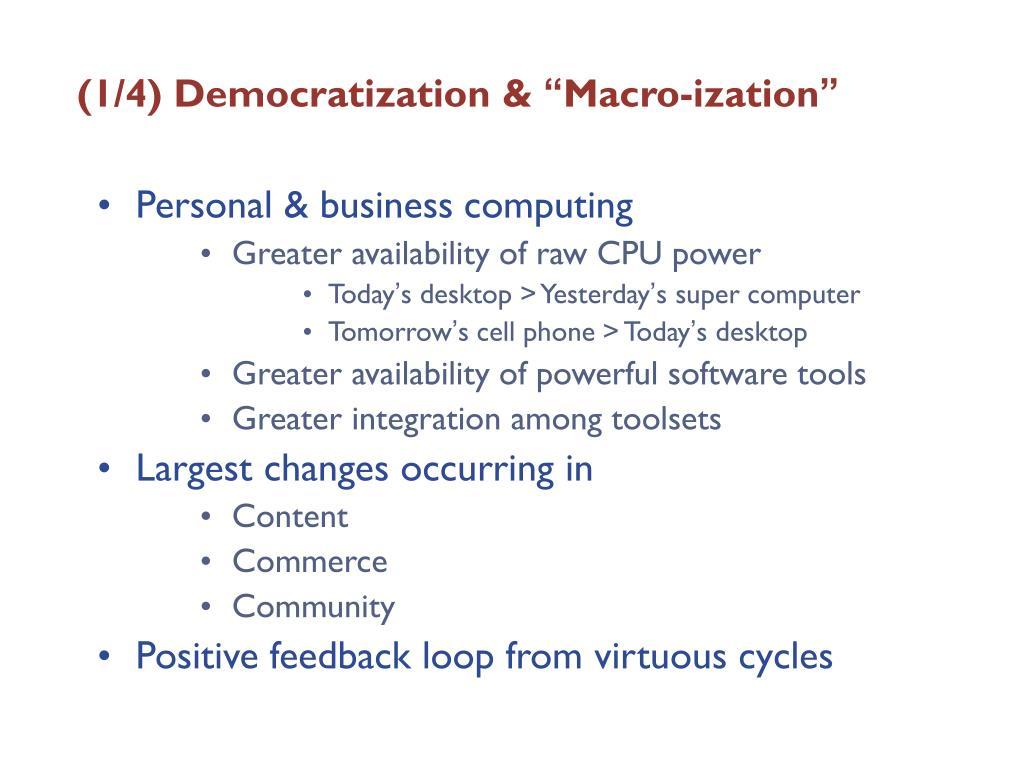 (1/4) Democratization &