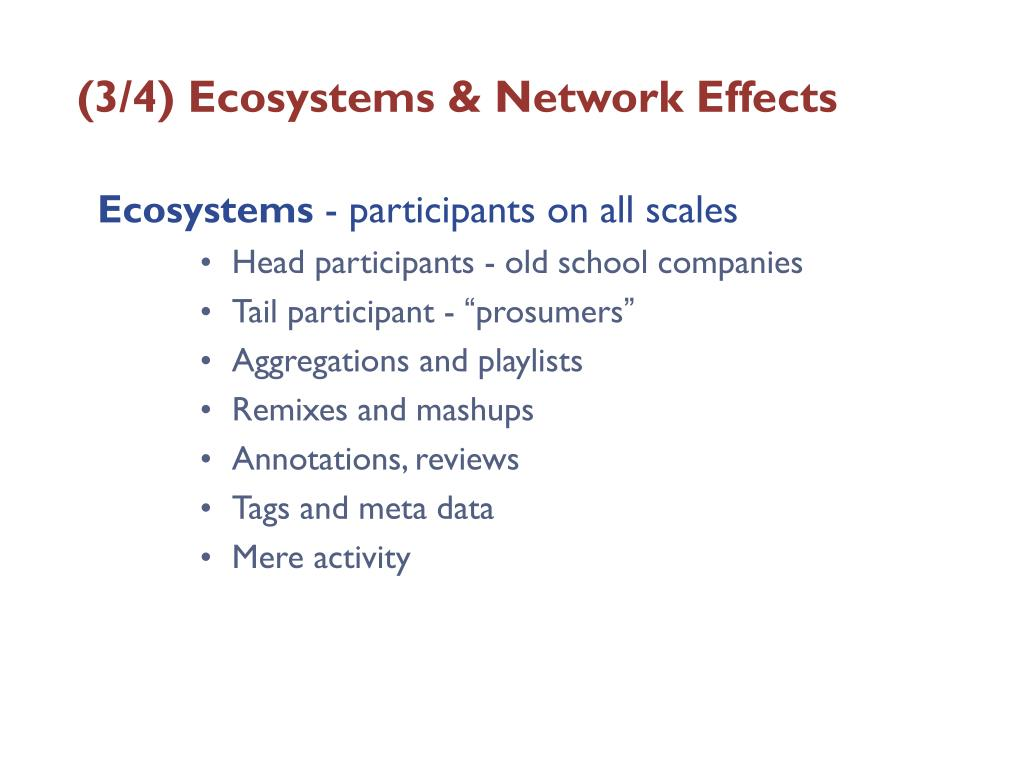(3/4) Ecosystems & Network Effects