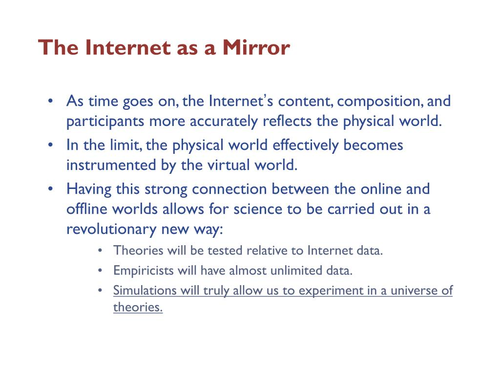 The Internet as a Mirror