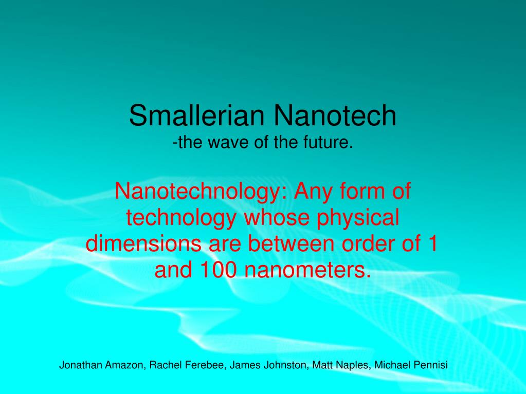 smallerian nanotech the wave of the future l.