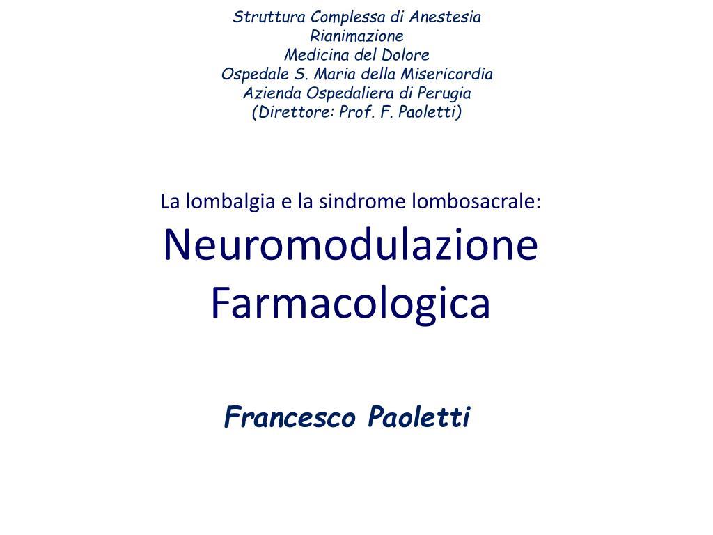 PPT - La lombalgia e la sindrome lombosacrale..