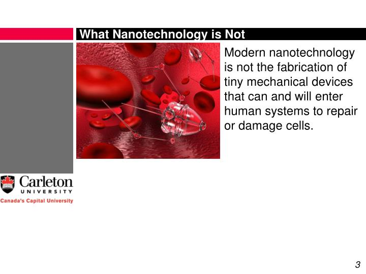 What nanotechnology is not