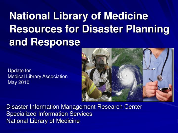 national library of medicine resources for disaster planning and response n.