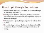 how to get through the holidays7