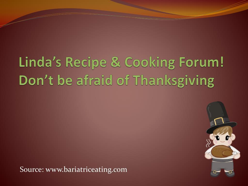 Linda's Recipe & Cooking Forum!