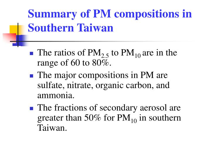 Summary of PM compositions in Southern Taiwan