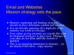 email and websites mission strategy sets the pace