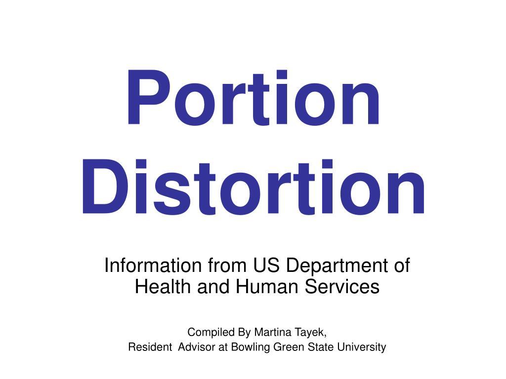 portion distortion l.