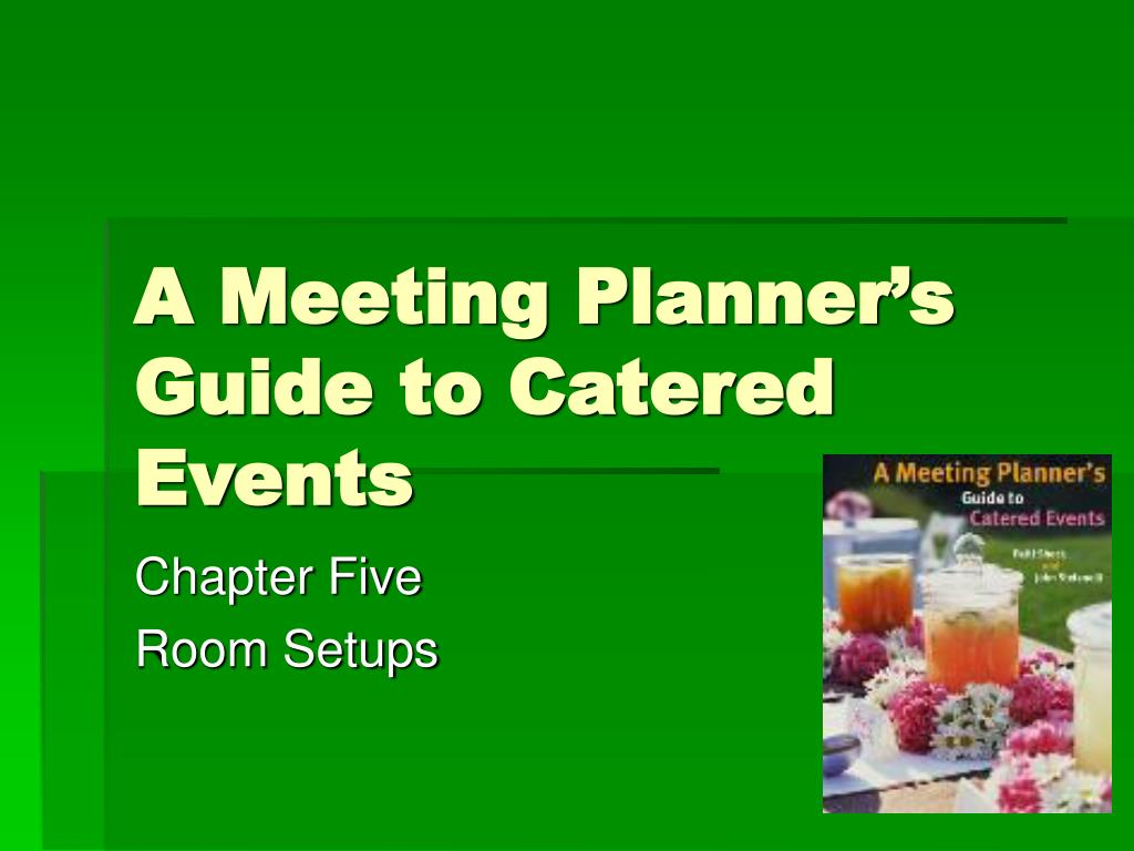 a meeting planner s guide to catered events l.