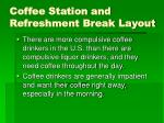 coffee station and refreshment break layout