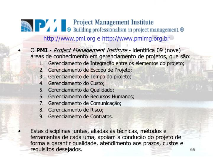 http://www.pmi.org e http://www.pmimg.org.br