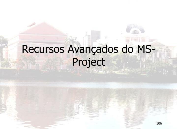 Recursos Avançados do MS-Project