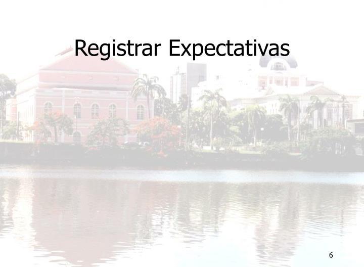 Registrar Expectativas