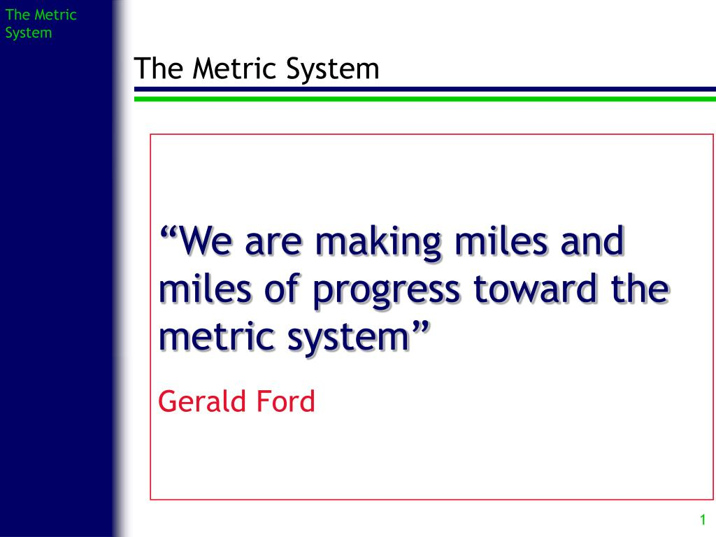 the metric system l.
