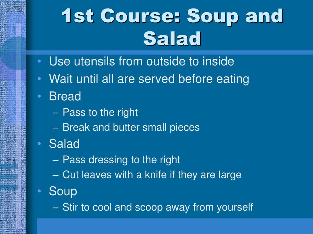 1st Course: Soup and Salad