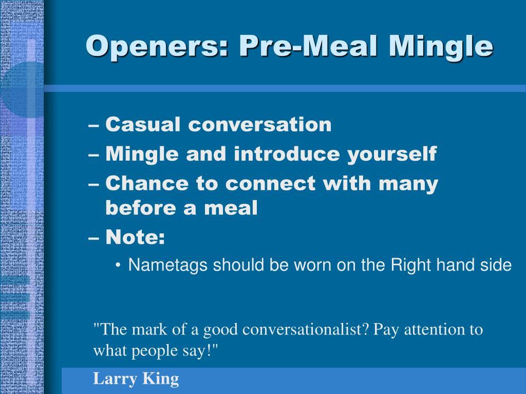 Openers: Pre-Meal Mingle