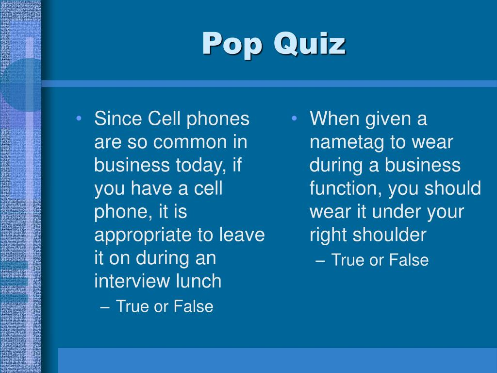 Since Cell phones are so common in business today, if you have a cell phone, it is appropriate to leave it on during an interview lunch