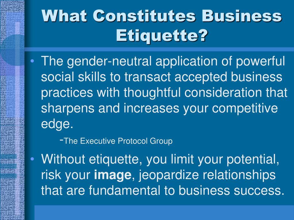 What Constitutes Business Etiquette?