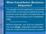 what constitutes business etiquette