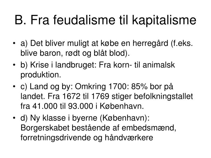 B fra feudalisme til kapitalisme