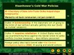 eisenhower s cold war policies