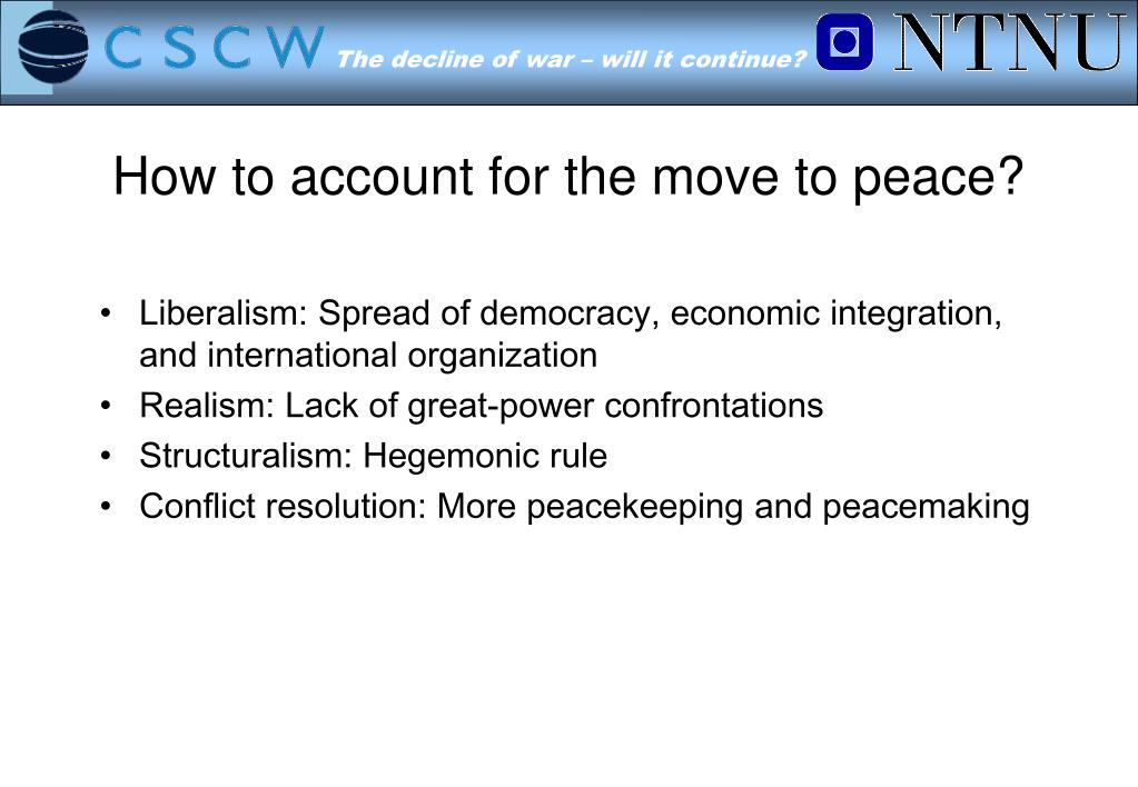 How to account for the move to peace?