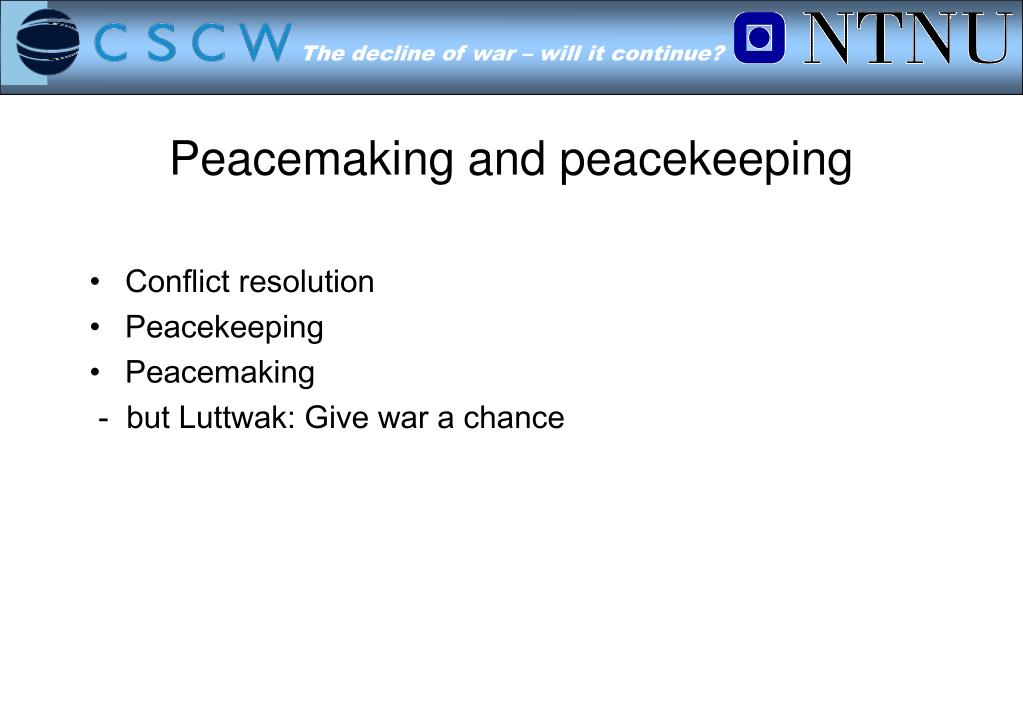 Peacemaking and peacekeeping